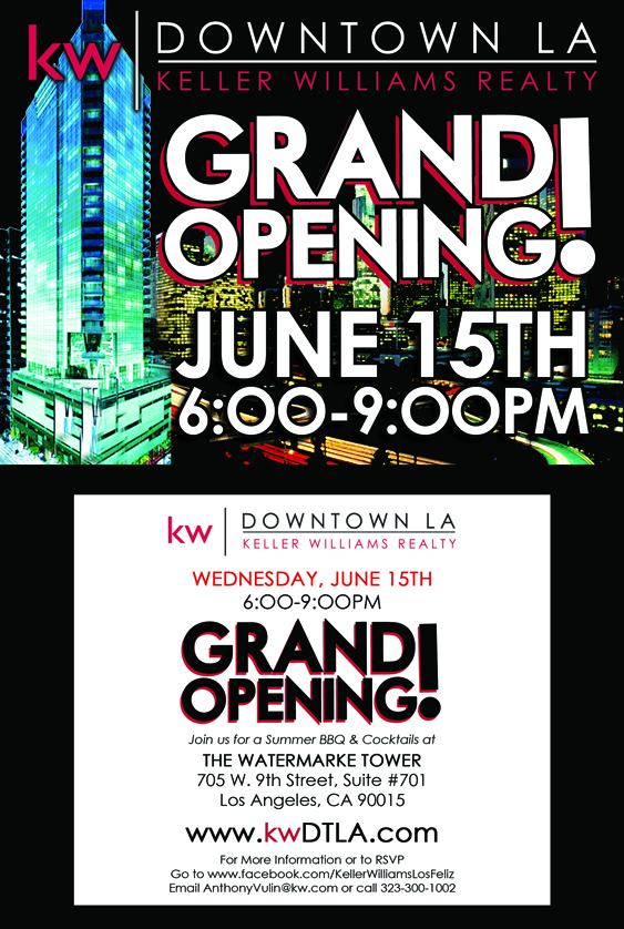 Keller Williams Downtown LA Grand Opening is set for Wednesday June 15th from 6-9pm on the Seventh Level at the Watermarke Tower. $5 Valet Parking. Food and Drinks and Networking!